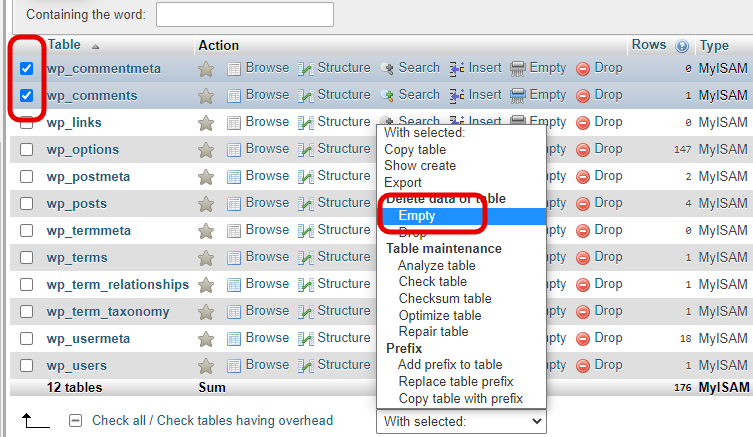 Go to phpMyAdmin and select tables