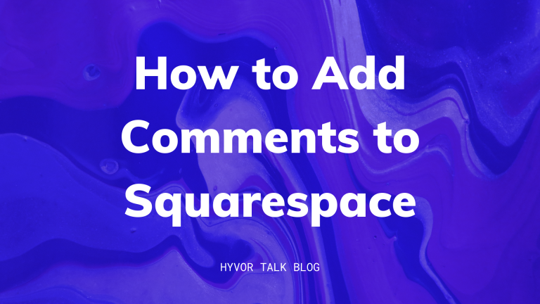 How to Add Comments to Squarespace