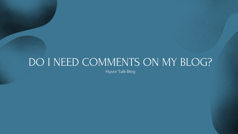 Do I Need Comments On My Blog?